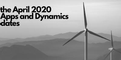 Best of the April 2020 Power Apps and Dynamics 365 Update Webinar